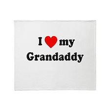 I Love My Grandaddy Throw Blanket