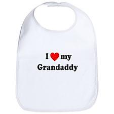 I Love My Grandaddy Bib