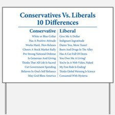 Conservatives Vs. Liberals 10 Differences Yard Sig