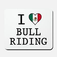 I Love Bull Riding Mousepad