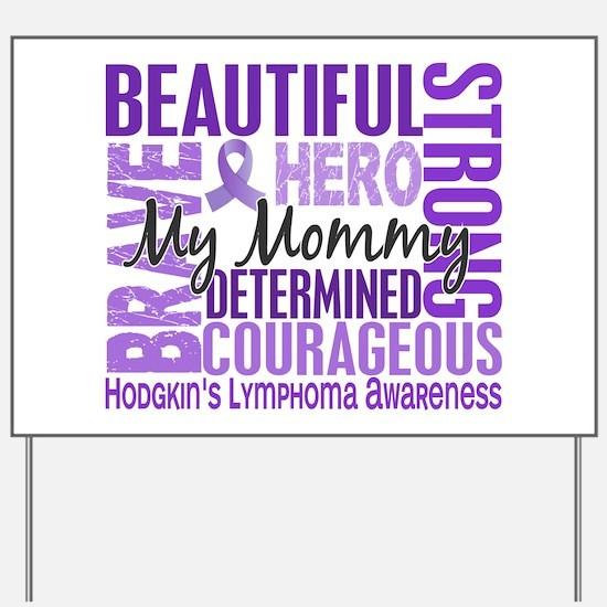 I Wear Violet 46 Hodgkin's Lymphoma Yard Sign