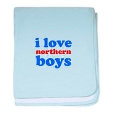 i love northern boys (text, b baby blanket