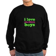 i love northern boys (text, g Sweatshirt