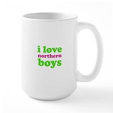 i love northern boys (text, g Mug