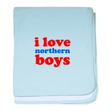 i love northern boys (text, r baby blanket