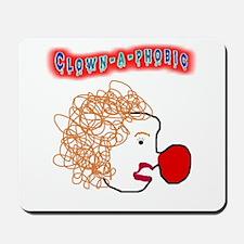 Clown -a- phobic Mousepad