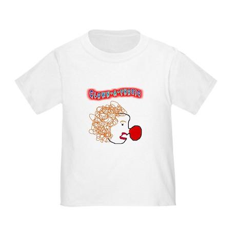 Clown -a- phobic Toddler T-Shirt