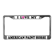 I Love My American Paint Horse License Plate Frame