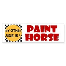 My Other Ride Is A Paint Horse Bumper Bumper Sticker