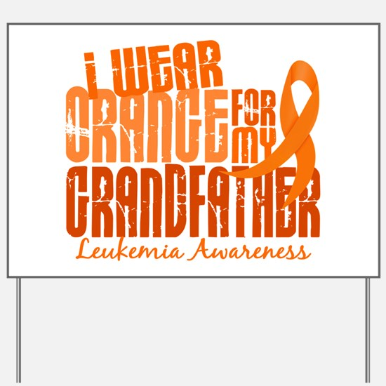 I Wear Orange 6.4 Leukemia Yard Sign