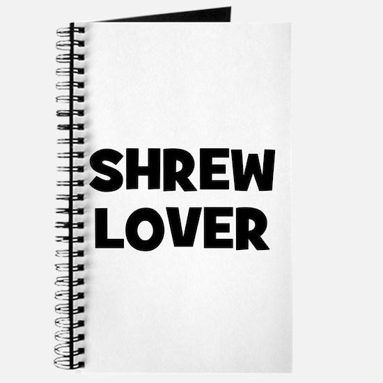 Shrew Lover Journal