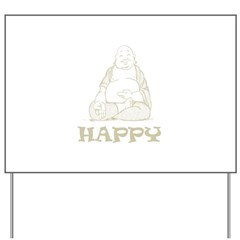 Happy Buddha Yard Sign