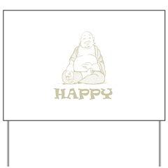 Happy Buddha Yard Sign