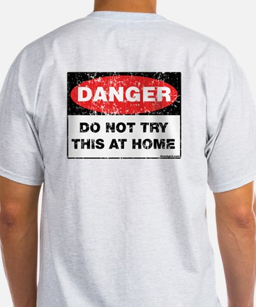 Do Not Try This Ash Grey T-Shirt