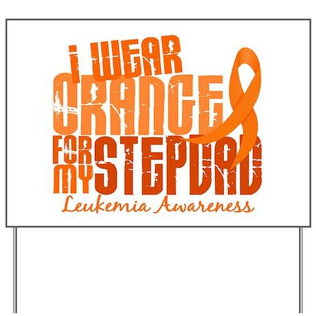I Wear Orange 6.4 Leukemia Yard Sign