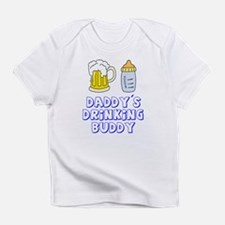 Daddy's Drinking Buddy Infant T-Shirt