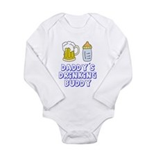 Daddy's Drinking Buddy Long Sleeve Infant Bodysuit