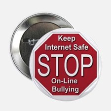 """Stop On-line Bullying 2.25"""" Button"""