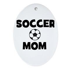 Soccer Mom Oval Ornament