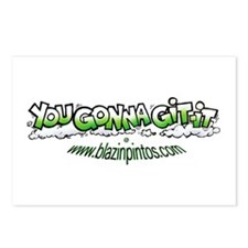 You Gonna Git It Postcards (Pack of 8)