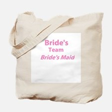 Bride's Team Bride's Maid Tote Bag