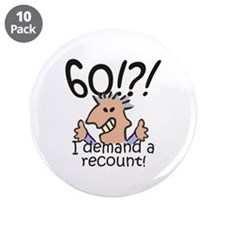 """Recount 60th Birthday 3.5"""" Button (10 pack)"""
