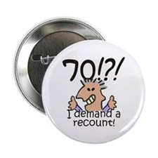 "Recount 70th Birthday 2.25"" Button"