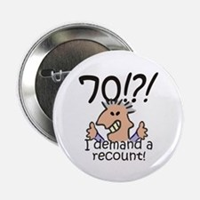 "Recount 70th Birthday 2.25"" Button (10 pack)"