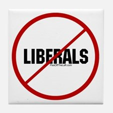 No Liberals Tile Coaster