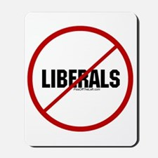 No Liberals Mousepad