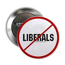 No Liberals Button