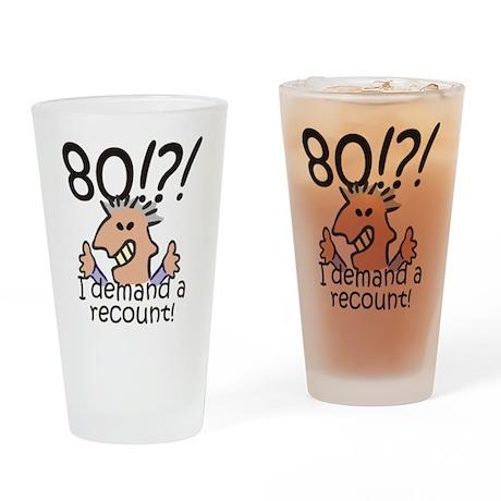 Recount 80th Birthday Drinking Glass
