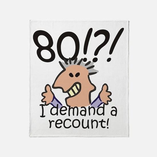 Recount 80th Birthday Throw Blanket