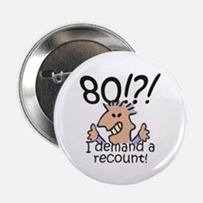 "Recount 80th Birthday 2.25"" Button (10 pack)"