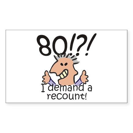 Recount 80th Birthday Sticker (Rectangle 50 pk)