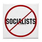 No Socialists Tile Coaster