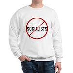 No Socialists Sweatshirt