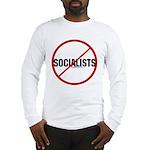 No Socialists Long Sleeve T-Shirt