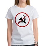 Sickle & Hammer No Communists Women's T-Shirt