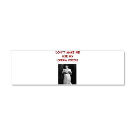mom opera voice Car Magnet 10 x 3
