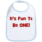It's Fun To Be One! Bib