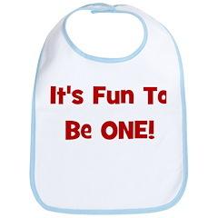 It's Fun To Be One! Bib
