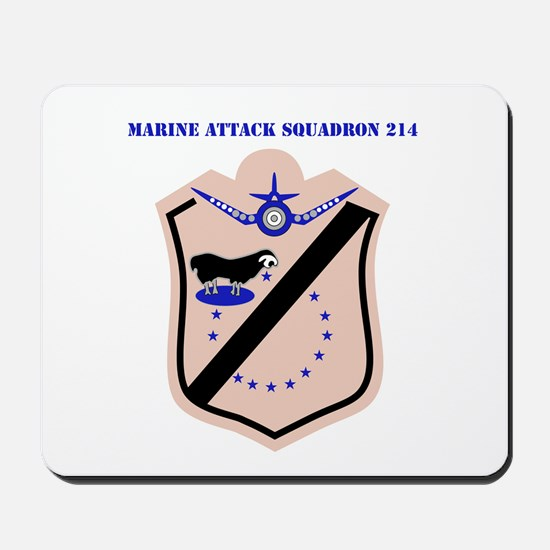 Marine Attack Squadron 214 with Text Mousepad