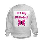 It's My Birthday! Butterfly Kids Sweatshirt