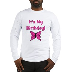 It's My Birthday! Butterfly Long Sleeve T-Shirt