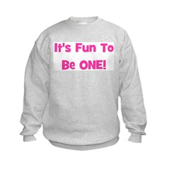 It's Fun To Be ONE! Pink Sweatshirt