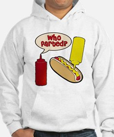 Who Farted? Hoodie