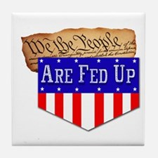 We the People are Fed Up! Tile Coaster