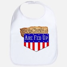 We the People are Fed Up! Bib