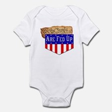 We the People are Fed Up! Infant Bodysuit
